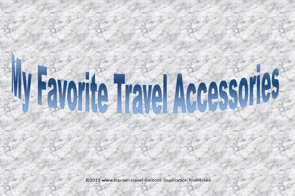 13 Top Travel Accessories