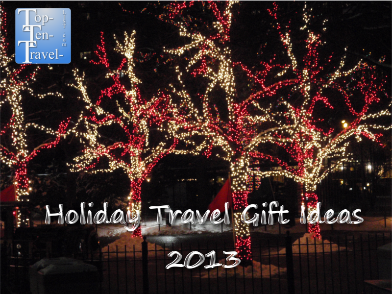 Holiday Travel Gift Ideas 2013